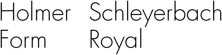 Holmer Schleyerbach Form Royal